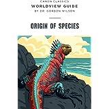 Worldview Guide: Origin of Species (Canon Classics Literature)