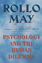 Psychology and the Human Dilemma Paperback