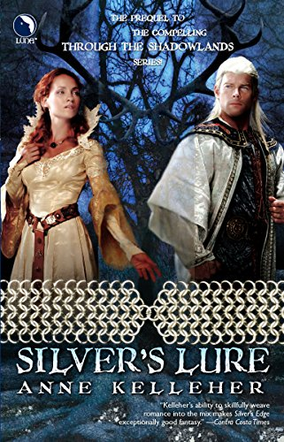 Silver's Lure (Through the Shadowlands)