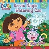 Dora's Magic Watering Can, Lisa Rao, 1416947728