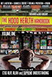 The Hood Health Handbook, Supreme Understanding, C'BS Alife Allah, Dick Gregory, Supa Nova Slom, Wise Intelligent, Scott Whitaker, Afya Ibomu, Stic.man, Bryant Terry, Vernellia Randall, 1935721321