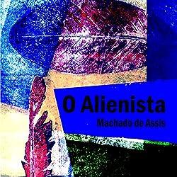 O Alienista [The Alienist]