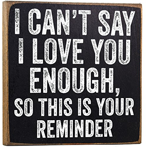 I Can't Say I Love You Wooden Sign