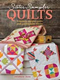 rooster quilt pattern - Sister Sampler Quilts: 3 Modern Sampler Quilts with Paired Sister Blocks