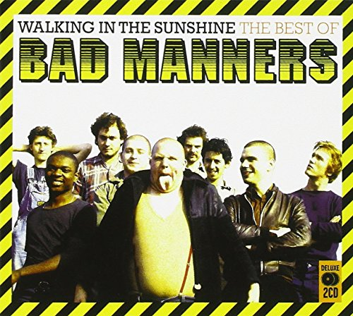 Bad Manners - Walking in the Sunshine: The Best of Bad Manners - Zortam Music