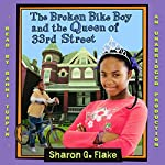 The Broken Bike Boy and the Queen of 33rd Street | Sharon Flake