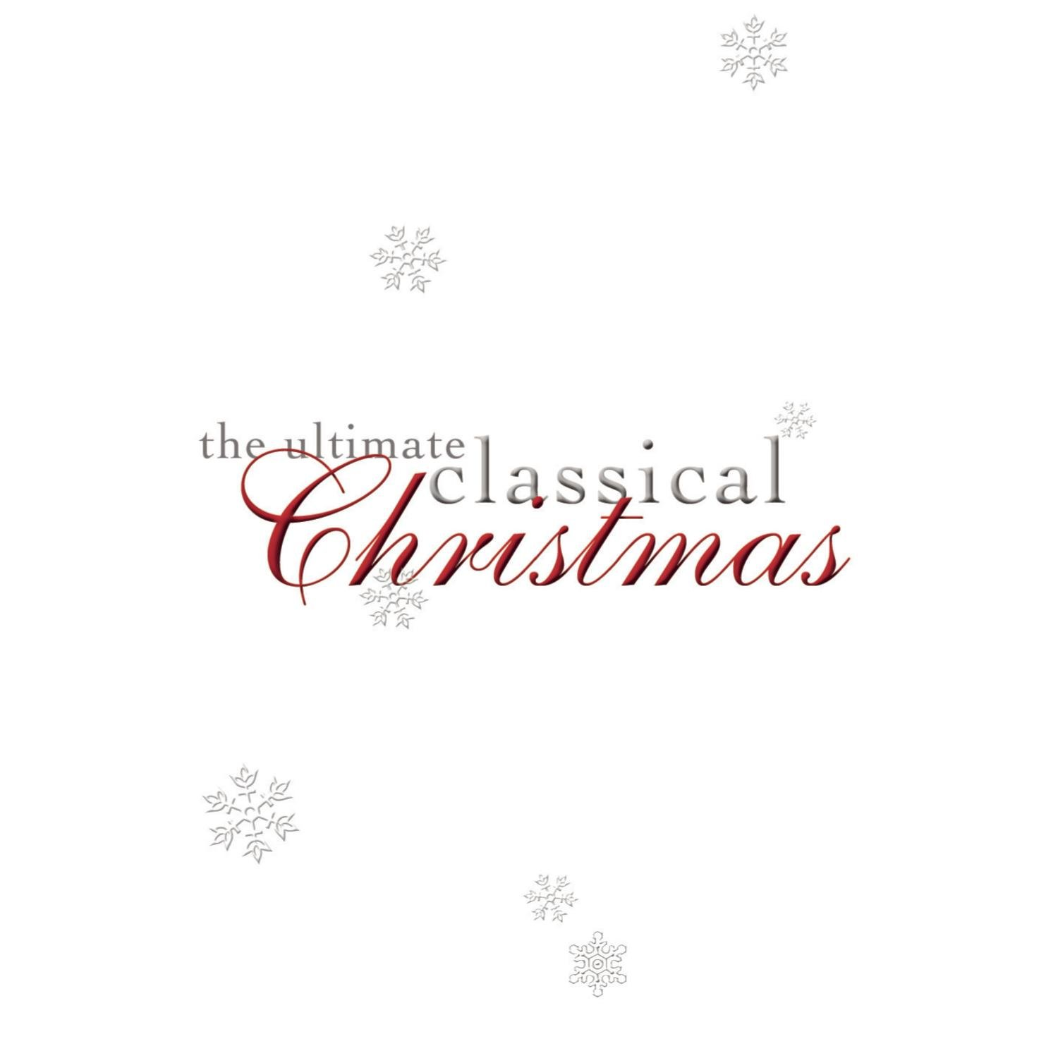 Various - The Ultimate Classical Christmas - Amazon.com Music