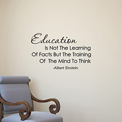 Wall Decal Quote Education Is Not The Learning Of Facts  Albert Einstein Wall  Decals Education