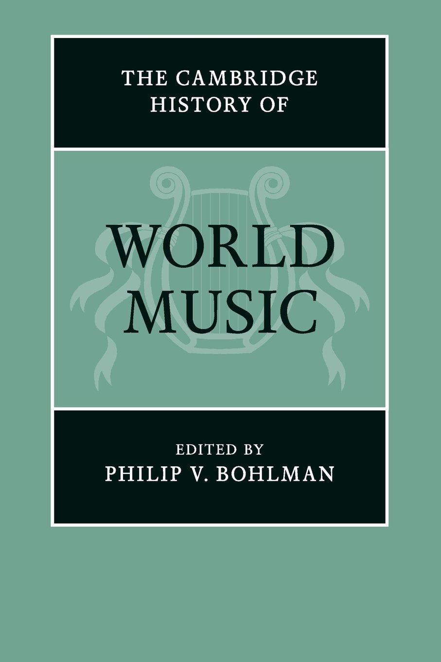 The Cambridge History of World Music (The Cambridge History of Music)