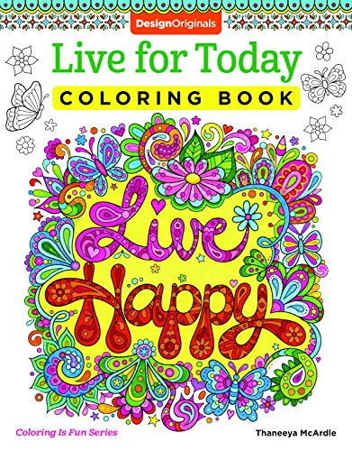 Live for Today Coloring Book (Coloring Is Fun) (Design Originals)
