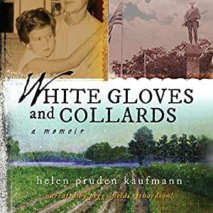 White Gloves and Collards: A Memoir Audiobook