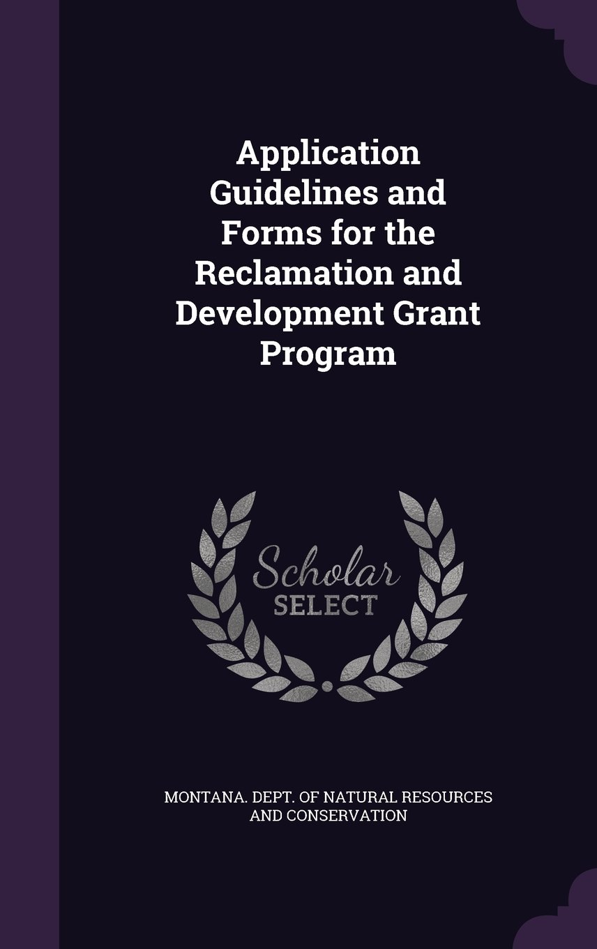 Application Guidelines and Forms for the Reclamation and Development Grant Program PDF