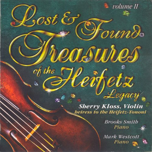 Lost & Found Treasures of the Heifetz Legacy Vol. II by Kloss Classics