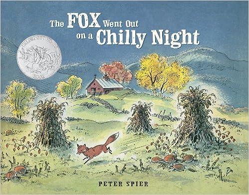 Laden Sie Bücher für das iPad herunter The Fox Went Out on a Chilly Night FB2 by Peter Spier