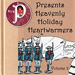 Mrs. P Presents Heavenly Holiday Heartwarmers, Vol. 2