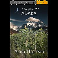 ADAKA (LA COUPOLE t. 3)