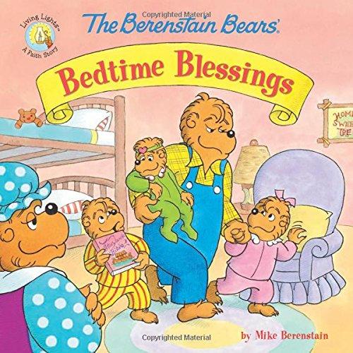 The Berenstain Bears' Bedtime Blessings (Berenstain Bears/Living Lights)