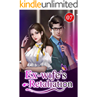Ex-wife's Retaliation 7: Why Am I Not As Good As Her