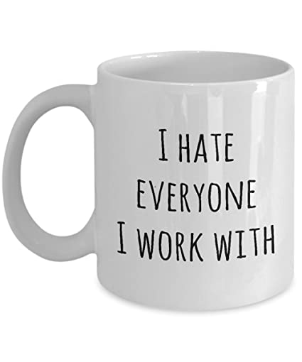 funny gift for co workers i hate everyone i work with unique novelty gag