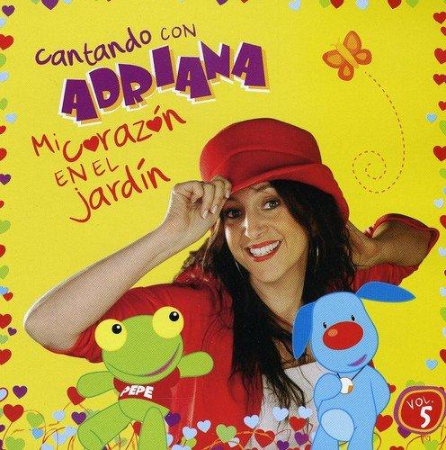Cantando Con Adriana 5: Mi Corazon En El Jardi