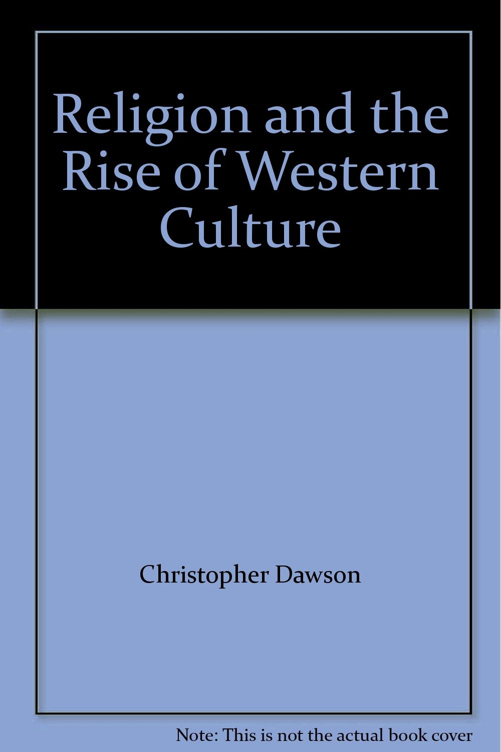 Resultado de imagen para foto de Religion and the Rise of Western Culture