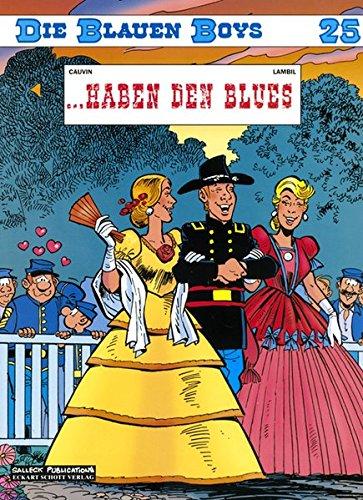 Die Blauen Boys, Band 25: ... Haben den Blues Taschenbuch – Juni 2004 Raoul Cauvin Salleck Publications 389908117X Belletristik
