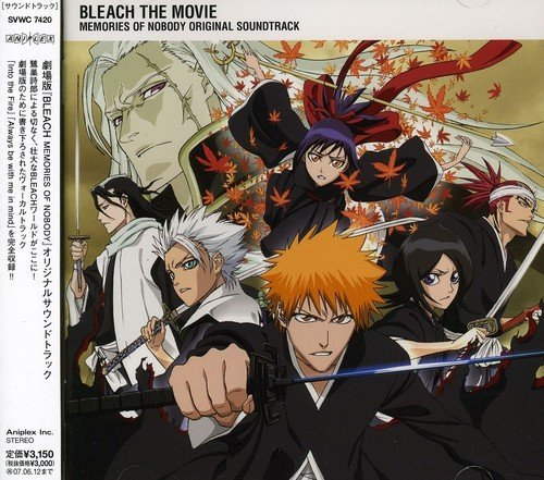 Bleach the Movie Memories of Nobody by ANIMATION(O.S.T.) (2006-12-13)