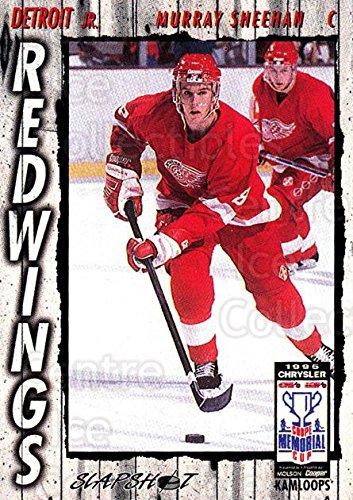 - (CI) Murray Sheehan Hockey Card 1995-96 Slapshot Memorial Cup 80 Murray Sheehan
