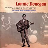 Just About As Good As It Gets by Lonnie Donegan