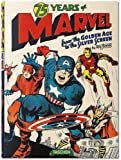 75 years of Marvel Comics : From the golden age to the silver screen