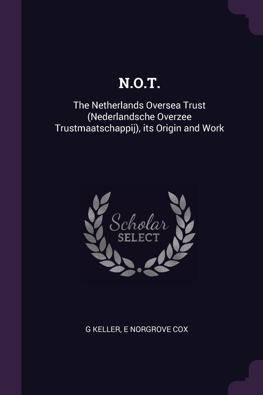 N O T : The Netherlands Oversea Trust (Nederlandsche Overzee