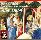 Messiaen Vingt Regtards sur L'enfant Jesus Preludes
