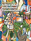 img - for Developing Active Adult Retirement Communities (Uli on the Future) book / textbook / text book