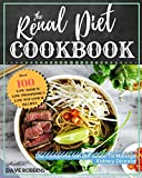 #6: Renal Diet Cookbook: Improve Kidney Function With Low Sodium, Low Potassium Recipes, the Complete Recipe Guide To Manage Kidney Disease And Avoiding Dialysis