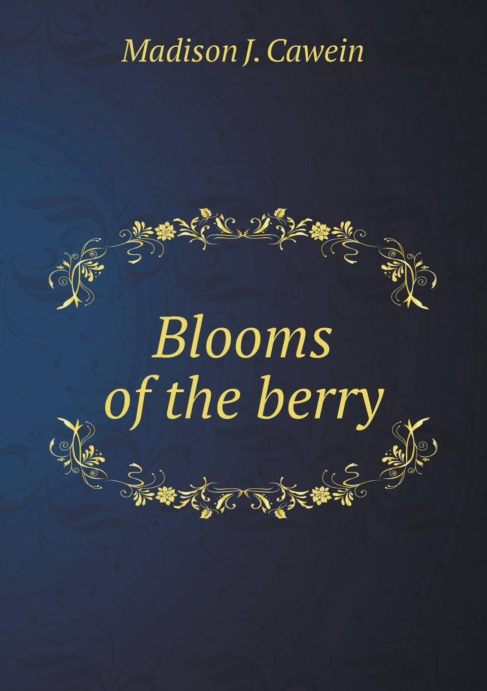 Blooms of the Berry ePub fb2 book