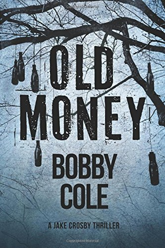 Old Money (A Jake Crosby Thriller) ebook
