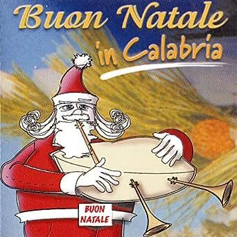 Buon Natale 118.Buon Natale E Buon Anno By Otello Profazio On Amazon Music Amazon Com