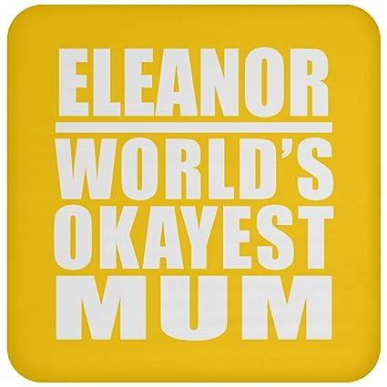 eleanor worlds okayest mum drink coaster athletic goldone size non slip cork