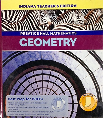 Prentice Hall Mathematics - Geometry (Indiana Teacher's Edition)