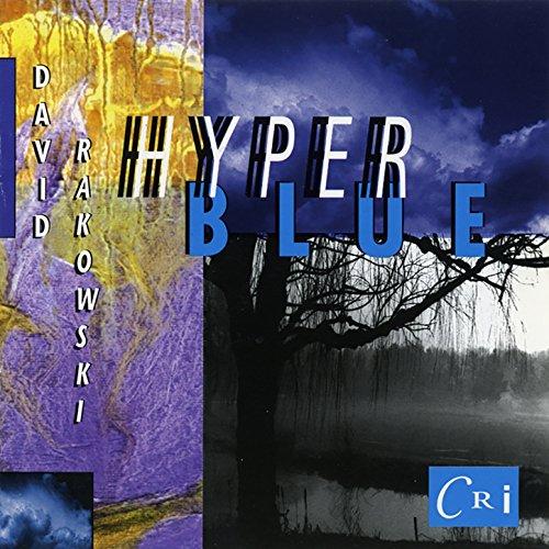 David Rakowski: Hyperblue