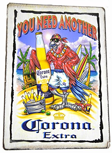 YOU NEED ANOTHER, CORONA EXTRA Tiki Bar Sign Beautiful Beach Parrots Drinking Sunset Palm Tree Tropical Island Decor