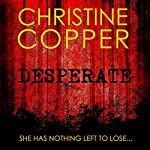 Desperate | Christine Copper