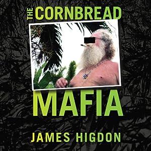 The Cornbread Mafia Audiobook