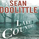 Lake Country Audiobook by Sean Doolittle Narrated by Paul Boehmer