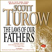 The Laws of Our Fathers   Scott Turow