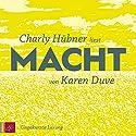 Macht Hörbuch von Karen Duve Gesprochen von: Charly Hübner