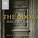 The Door Audiobook by Magda Szabó, Len Rix - translator Narrated by Siân Thomas