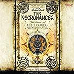 The Necromancer: The Secrets of the Immortal Nicholas Flamel, Book 4 | Michael Scott