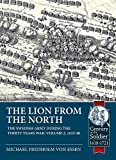 The Lion from the North: The Swedish Army during