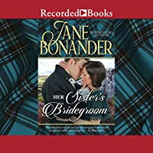 Her Sister's Bridegroom Audiobook by Jane Bonander Narrated by Rosalyn Landor